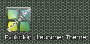 Evolution-Launcher-Theme